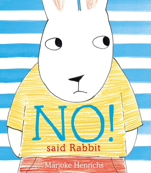 No said Rabbit