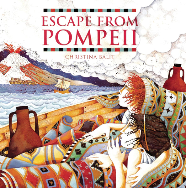 Escape from Pompeii by Christina Balit (group set, 7 books)