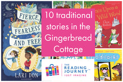 The Reading Journey: Traditional Stories (Gingerbread Cottage) Years 3 & 4 - Single copies/10 Books