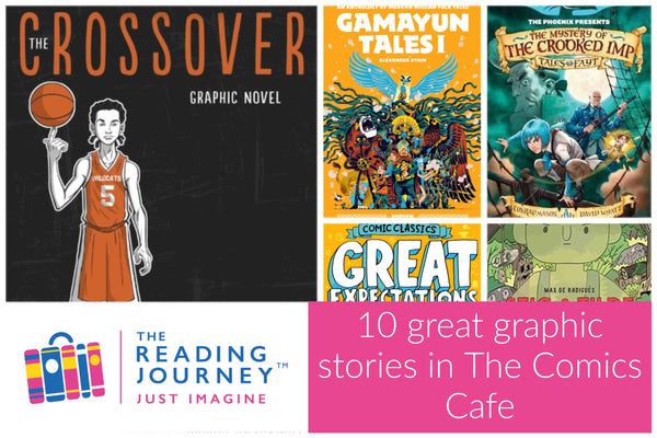 The Reading Journey: Graphic Novels (Comics Cafe) Years 5 & 6 - Single copies/10 Books