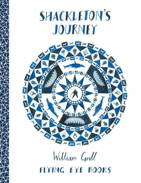 Shackleton's Journey by William Grill (group set, 7 copies)