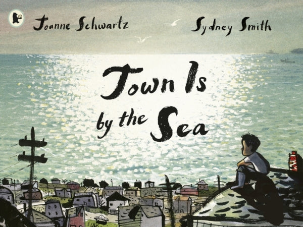 Town Is by the Sea by Joanne Schwartz (group set, 7 books)