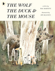 Wolf, the Duck and the Mouse, The by Mac Barnett (half class set, 15 books)