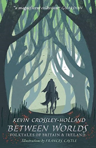 Between Worlds: Folktales of Britain & Ireland by Kevin Crossley-Holland (group set, 7 books)