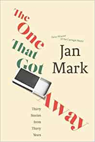One That Got Away, The by Jan Mark (class set, 30 books)