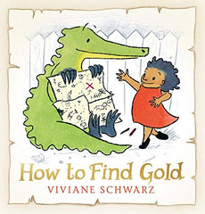 How to Find Gold by Viviane Schwarz (group set, 7 books)