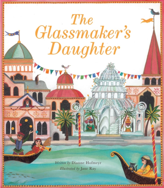 Glassmaker's Daughter, The by Dianne Hofmeyr (class set, 30 books)