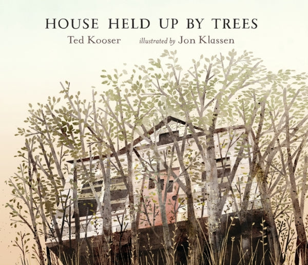 House Held Up by Trees by Ted Kooser (class set, 30 books)