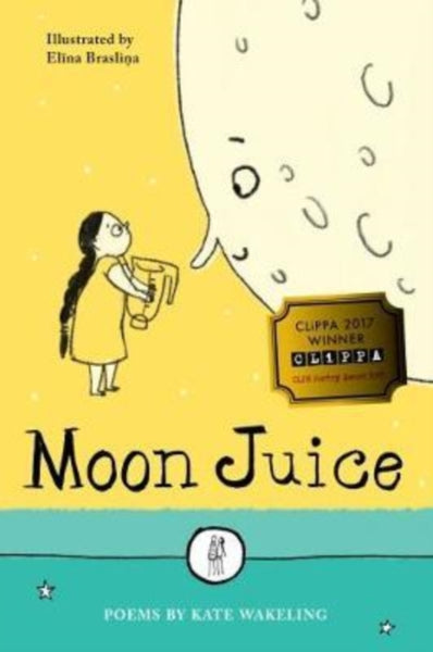 Moon Juice by Kate Wakeling (group set, 7 books)