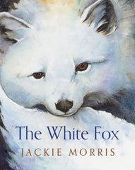 White Fox, The by Jackie Morris (class set, 30 books)