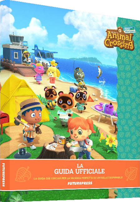 ANIMAL CROSSING NEW HORIZONS - LA GUIDA UFFICIALE ITALIANA