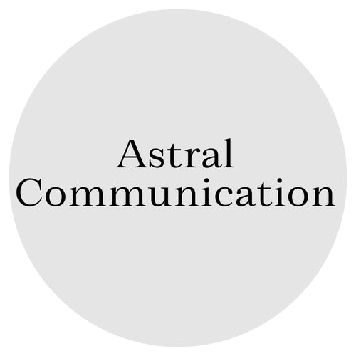 Astral Communication