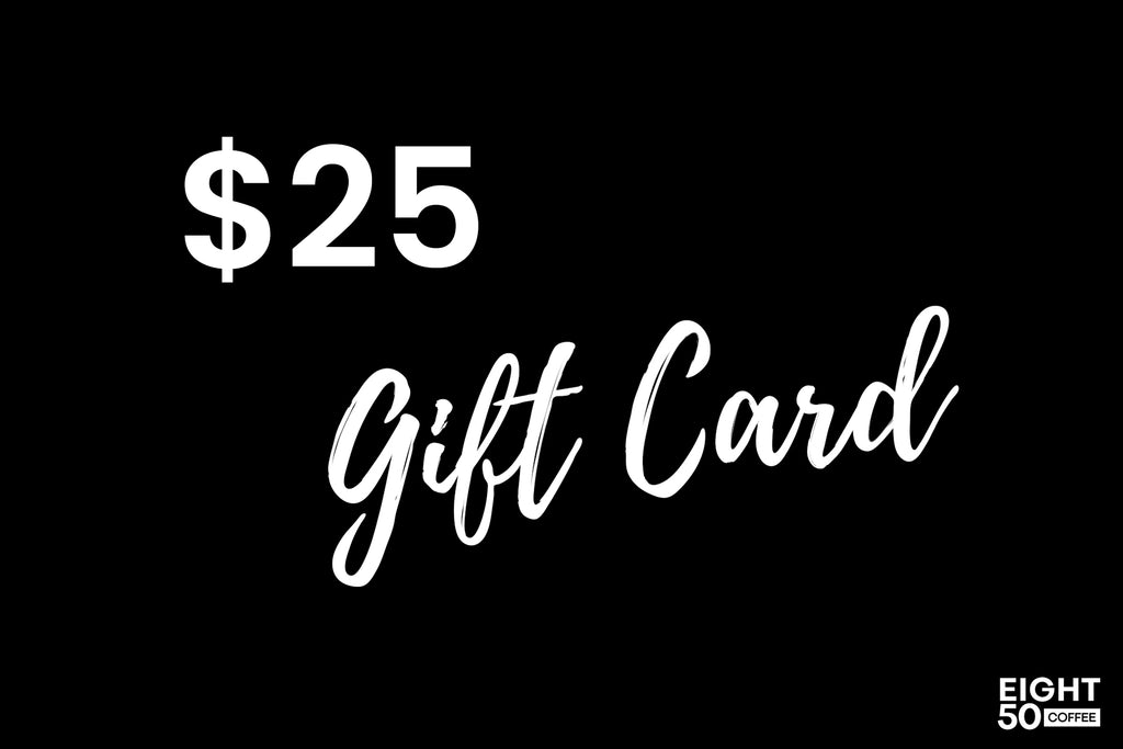 The Best Gift is Coffee! Get a Gift Card - Eight50 Coffee