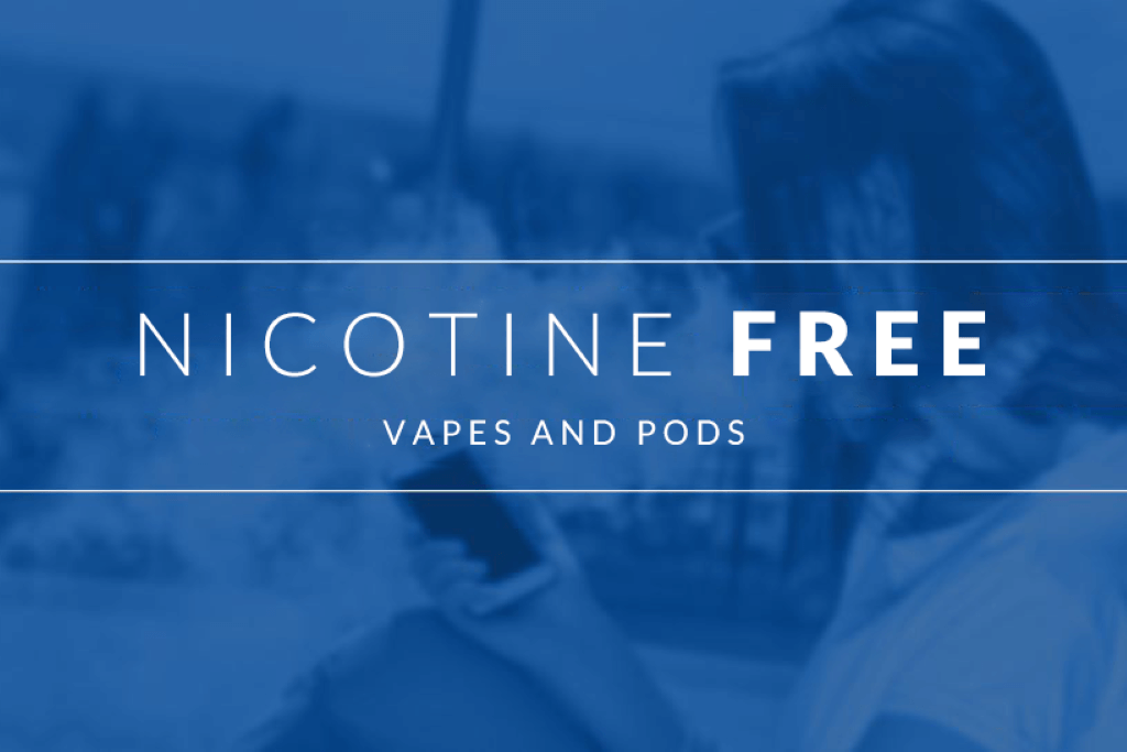Why You Need Nicotine Free Vapes?