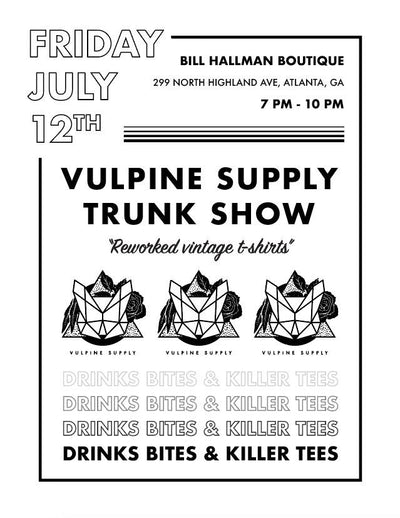 Vulpine Supply Trunk Show at Bill Hallman- Inman Park