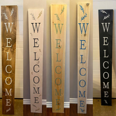 "Welcome Porch Sign 6"" wide"