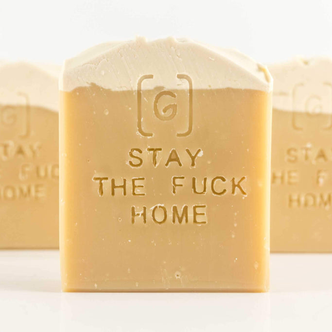 Stay the F%$k Home ⋆ Soap