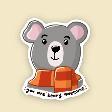 You are beary awesome Vinyl Sticker