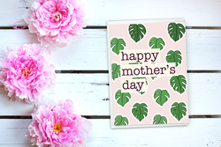 Monstera leaves mother's day card