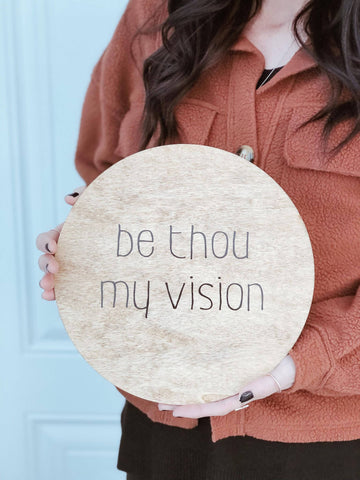 "Christian sign - ""be thou my vision"""