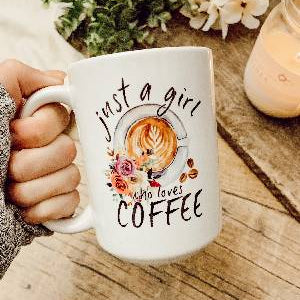Girl who loves coffee mug