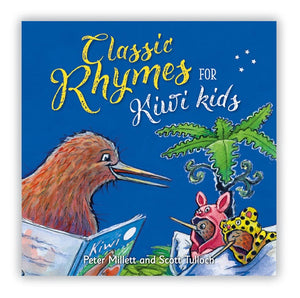 Classic Rhymes for Kiwi Kids Book