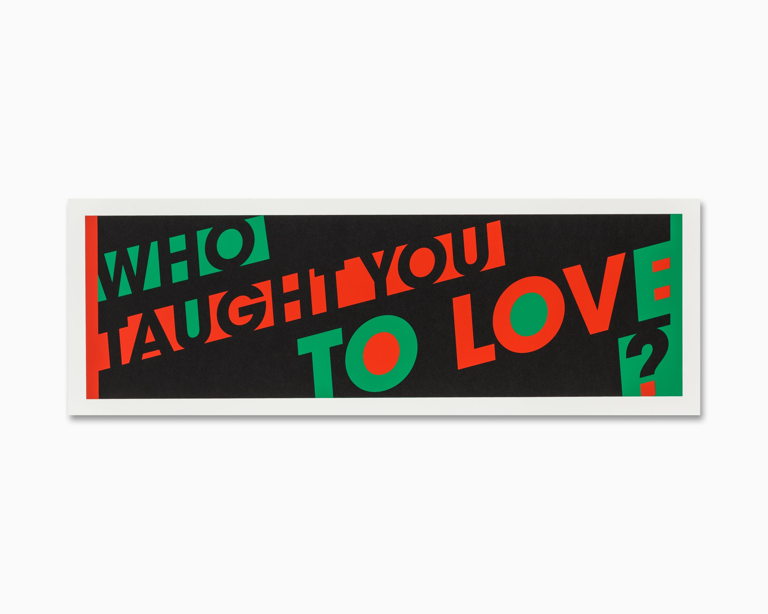 Who Taught You To Love?