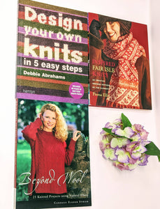CLEARANCE BOOKS- Set of 3- Inspired fair isle by Fiona Ellis, Beyond Wool by Candace Strick and Design Your Own Knits by Debbie Abrahams