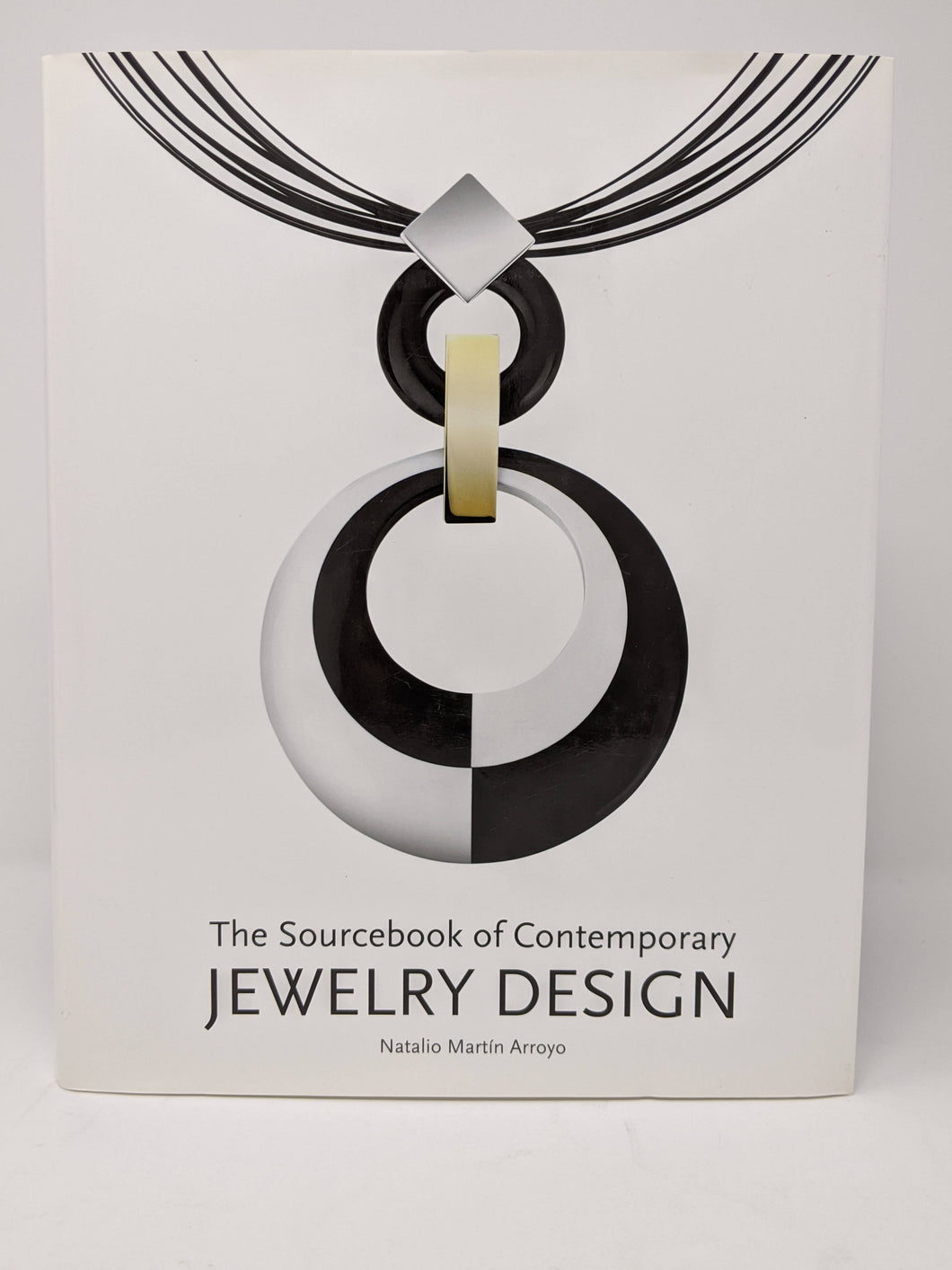 SALE -The Source Book of Contemporary Jewelry Design by Natalio Martin Arroyo (New Book)