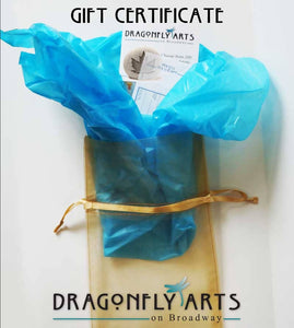 Dragonfly Arts Gift Certificate