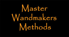 Master Wandmakers methods