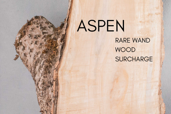ASPEN Very Rare Wand wood Surcharge  - for custom orders
