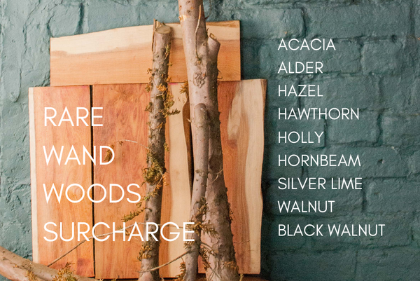 Rarer Wand woods - Surcharge for custom orders