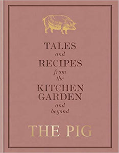 The Pig : Tales and Recipes