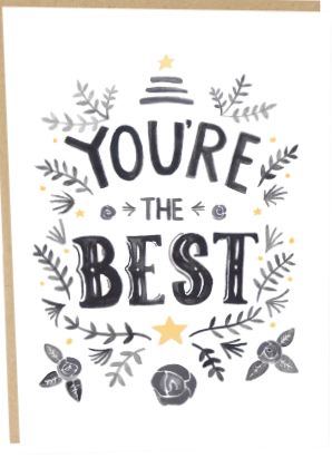 You're The Best Greeting/Thank You Card