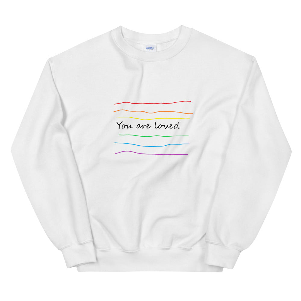 You are loved Sweatshirt