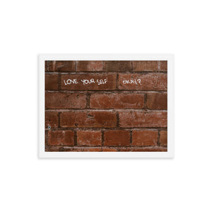 Love Your Self Poster (Framed)