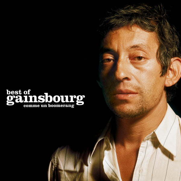 Serge Gainsbourg - Comme un boomerang - Double Best Of