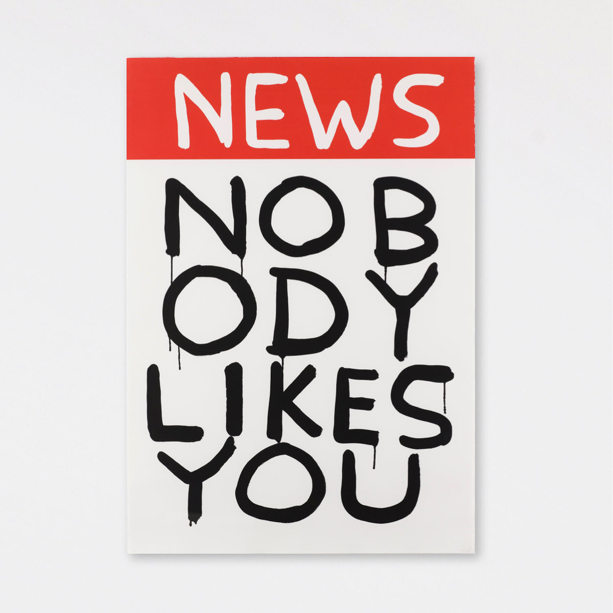 Untitled (News: Nobody Likes You) (2006)