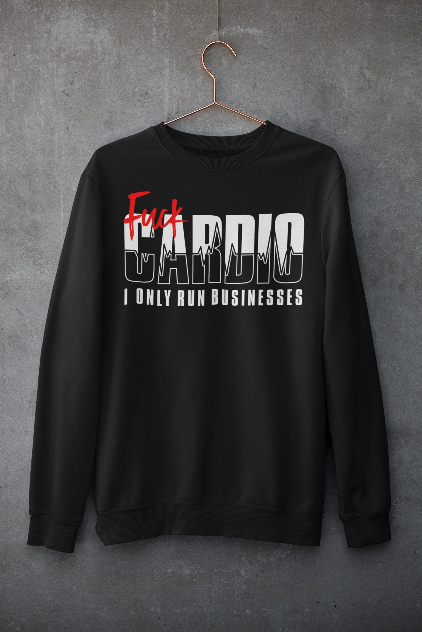 "Mens Sweatshirt ""F*ck Cardio"" BlackS - Mperior: The Store For Entrepreneurs, Hustlers and Achievers"