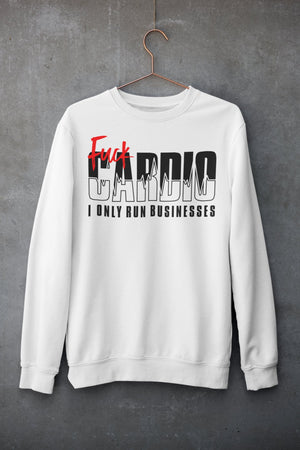 "Mens Sweatshirt ""F*ck Cardio"" WhiteS - Mperior: The Store For Entrepreneurs, Hustlers and Achievers"