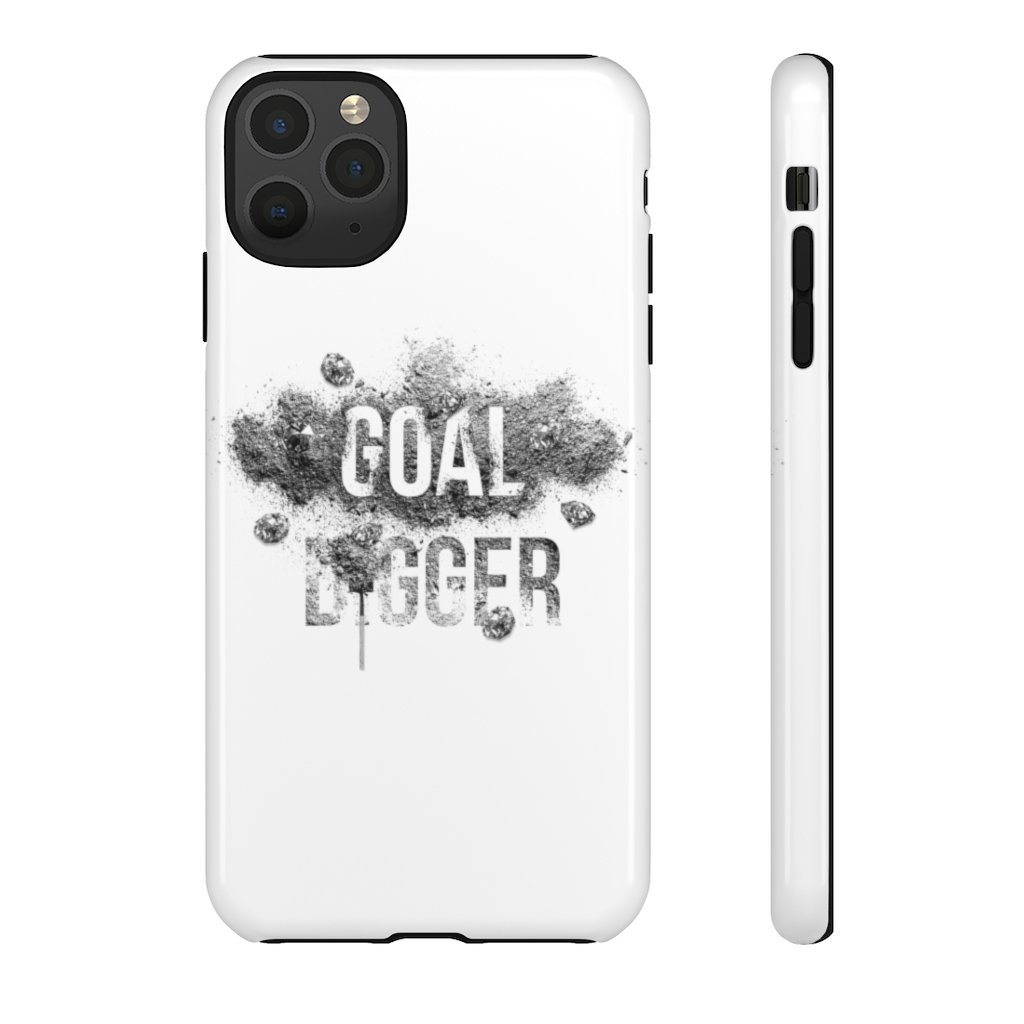 "Phone Case ""Goaldigger""Phone Case iPhone 11 Pro MaxGlossy - Mperior: The Store For Entrepreneurs, Hustlers and Achievers"