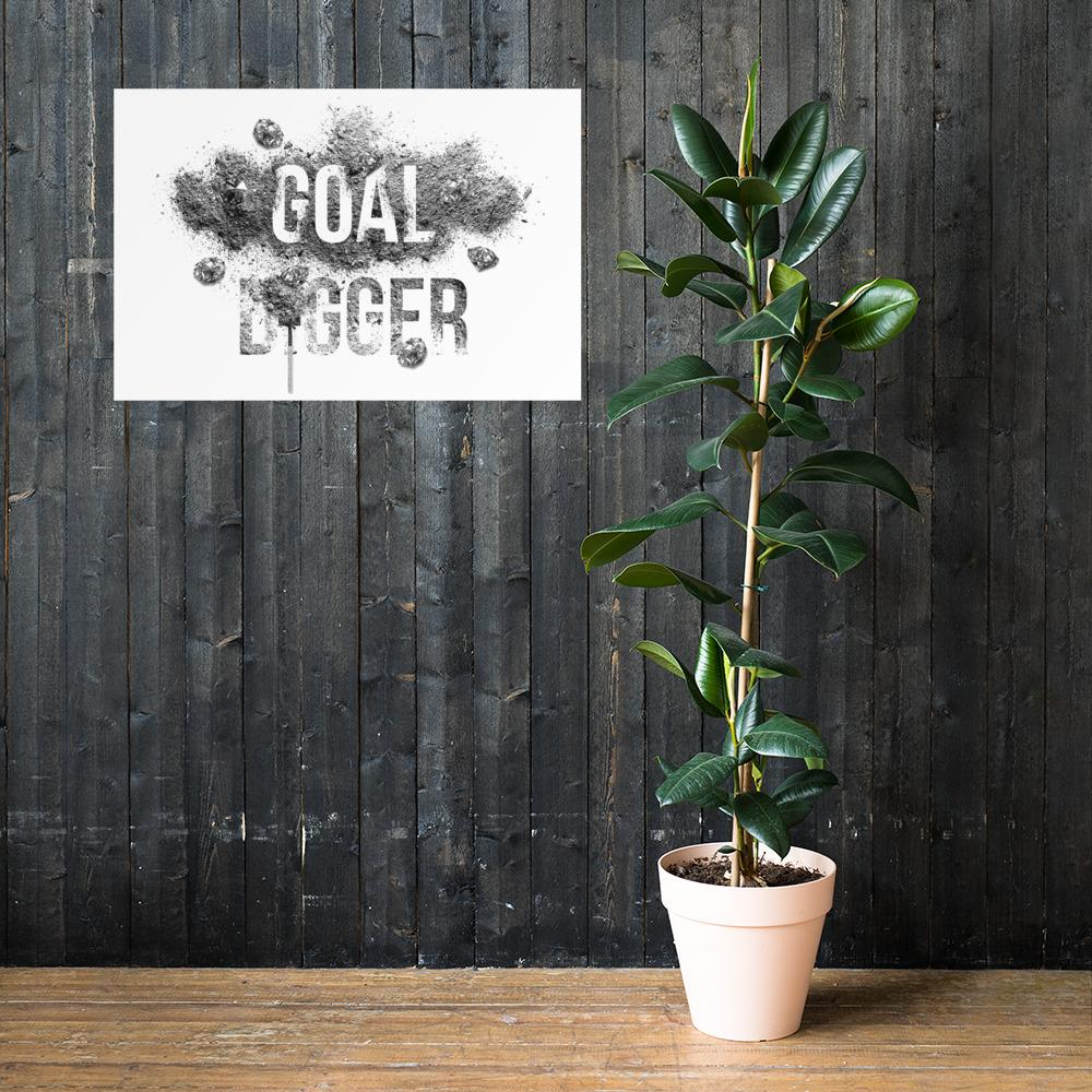 "Poster ""GoalDigger"" 24×36 - Mperior: The Store For Entrepreneurs, Hustlers and Achievers"