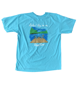 RiverTime Relax You're On......T-Shirt