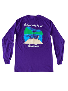 RiverTime Relax You're On....Purple Long Sleeve T-Shirt