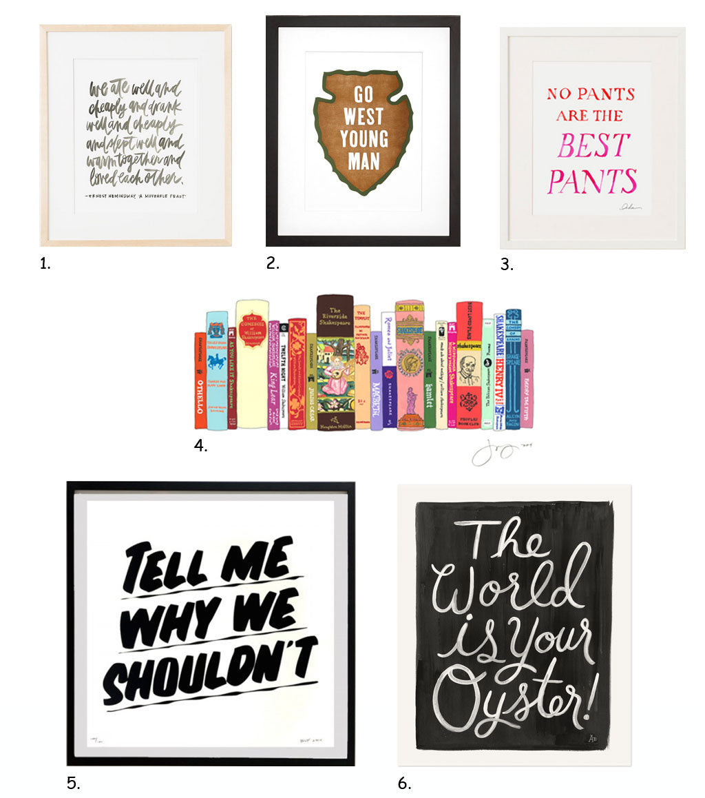 Gift Guide: Words to Live By, art prints by our favorite emerging and established artists, via Simply Framed
