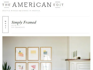 Simply Framed x The American Edit
