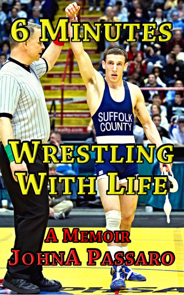 6 Minutes Wrestling with Life - Memoir