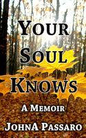 Your Soul Knows - FREE Shipping