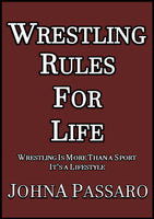 Wrestling Rules for Life Limited Edition Signed & Numbered 1st Edition